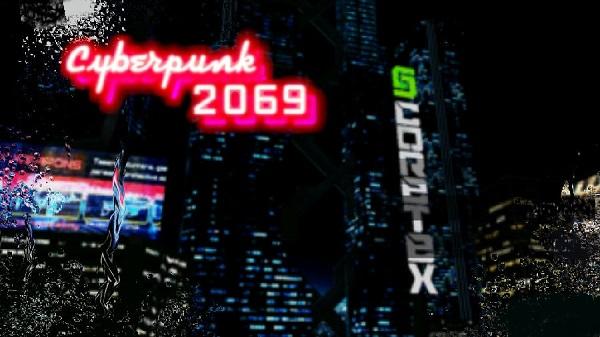 赛博朋克2069无敌版